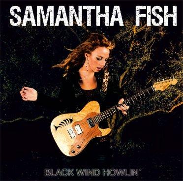 Samantha Fish Black Wind Howlin