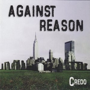 Credo Against Reason