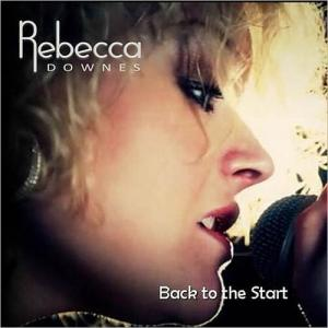 Rebecca Downes - Vocals so inspiring they will open your heart...