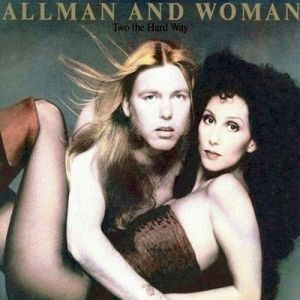 Allman and woman (The name is sickening enough) Two The Hard Way
