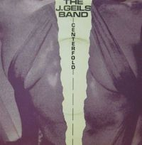Centerfold - The J. Geils Band