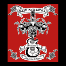 Old Glory & the Wild Revival EP - Jared James Nichols