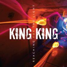 Reaching For the Light - King King