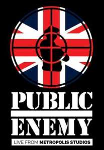 """London is ground zero, this is Public Enemy's base...."""