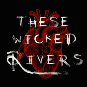These Wicked Rivers - stuffed with cock-devil masculinity...