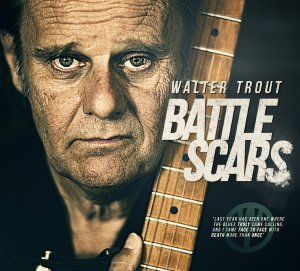 Battle Scars (Deluxe Edition) - Walter Trout