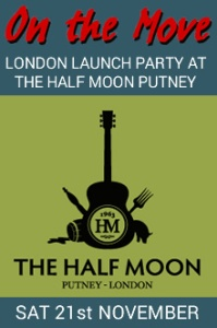 Saturday November 21st is our official LONDON LAUNCH PARTY AT THE HALF MOON PUTNEY. This will be a night to remember with very special guests and a fantastic atmosphere so don't miss this one! Tickets are available from the Half Moon.