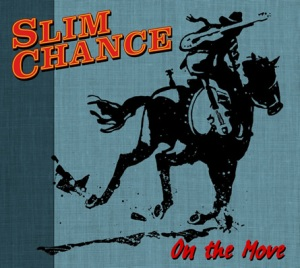 On the Move - Slim Chance