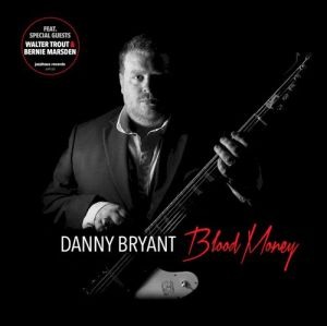 "Danny Bryant's new album ""Blood Money"" will be released by Jazzhaus Records on Friday 29 January. Image: TX63 Music Photography"