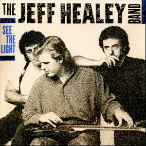 See the Light - The Jeff Healey Band