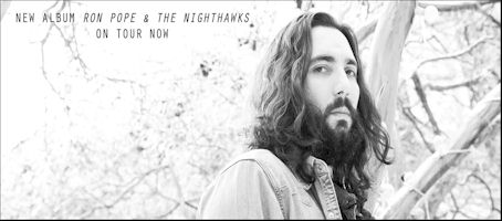Ron Pope and the Nighthawks - jagged edges and simpering guitars...
