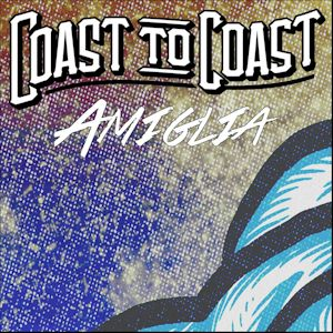 Amiglia by COAST TO COAST - articulated, mellow and opportune ...