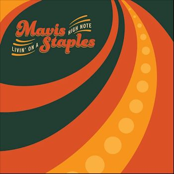 Livin' on a High Note - Mavis Staples