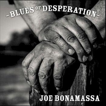 Blues of Desperation - Joe Bonamassa