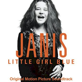 Janis: Little Girl Blue (Original Motion Picture Soundtrack) - Janis Joplin