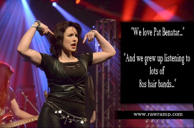 Kane'd - We are inspired by a lot of female fronted bands … We love Pat Benatar ...