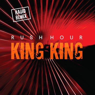 king king rush hour