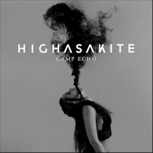 Camp Echo - Highasakite
