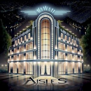 AISLES are famed for their melody and virtuosity and you will not be disappointed here ...