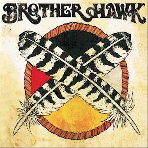 Big Medicine - Brother Hawk