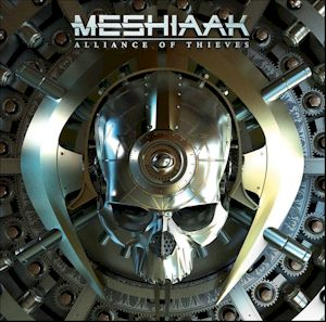 MESHIAAK release their debut album 'Alliance of Thieves' next month ...