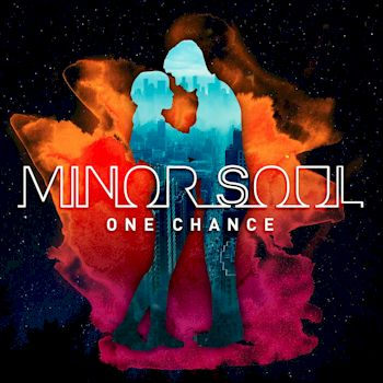 One Chance - Single - Minor Soul