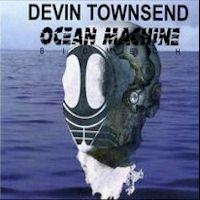 Ocean Machine - Devin Townsend