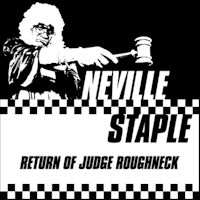 Return of Judge Roughneck - Neville Staple