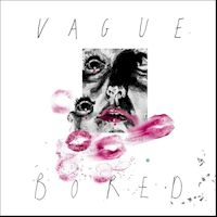 VAGUE - stirring, youthful and rebellious ...
