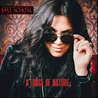 a mixture of controlled burning and ever-accumulating passion… A Force of Nature - Sari Schorr & The Engine Room