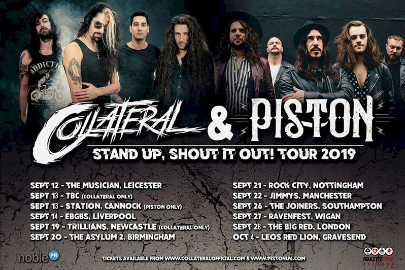 Collateral and Piston Tour 2019