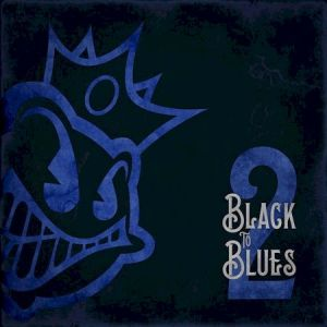 Black To Blues 2
