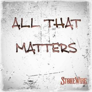 All That Matters StoneWire