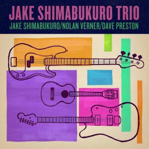 JAKE SHIMABUKURO Trio Album Cover