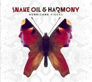 Snake Oil & Harmony - Hurricane Riders