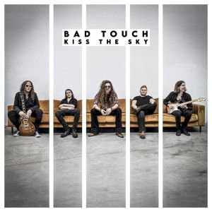 Bad Touch Kiss The Sky