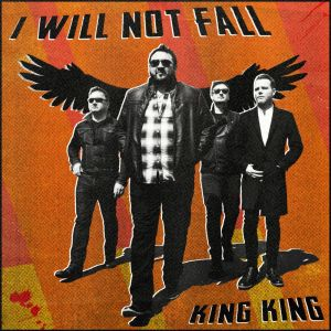 I Will Not Fall KING KING