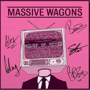 Massive Wagons House of Noise