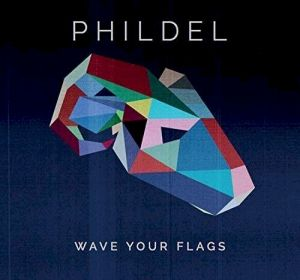 Phildel Wave Your Flags