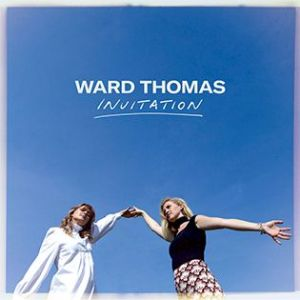 Ward Thomas - haunting citrus vocals...