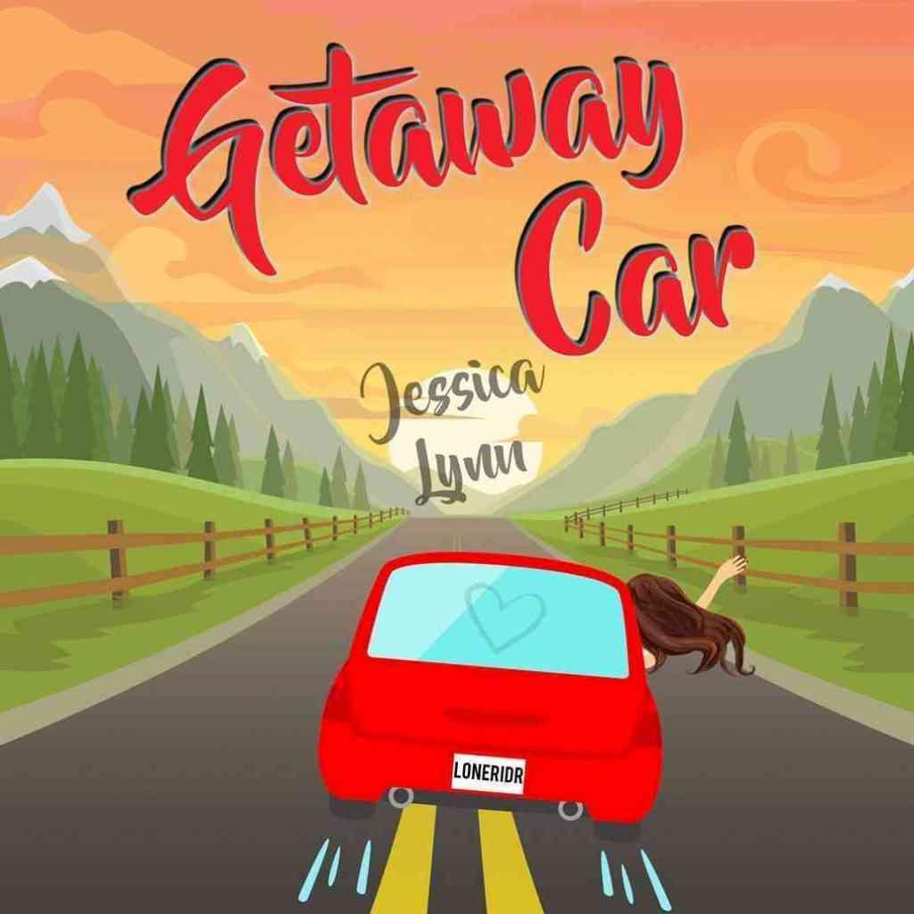 Getaway Car Jessica Lynn