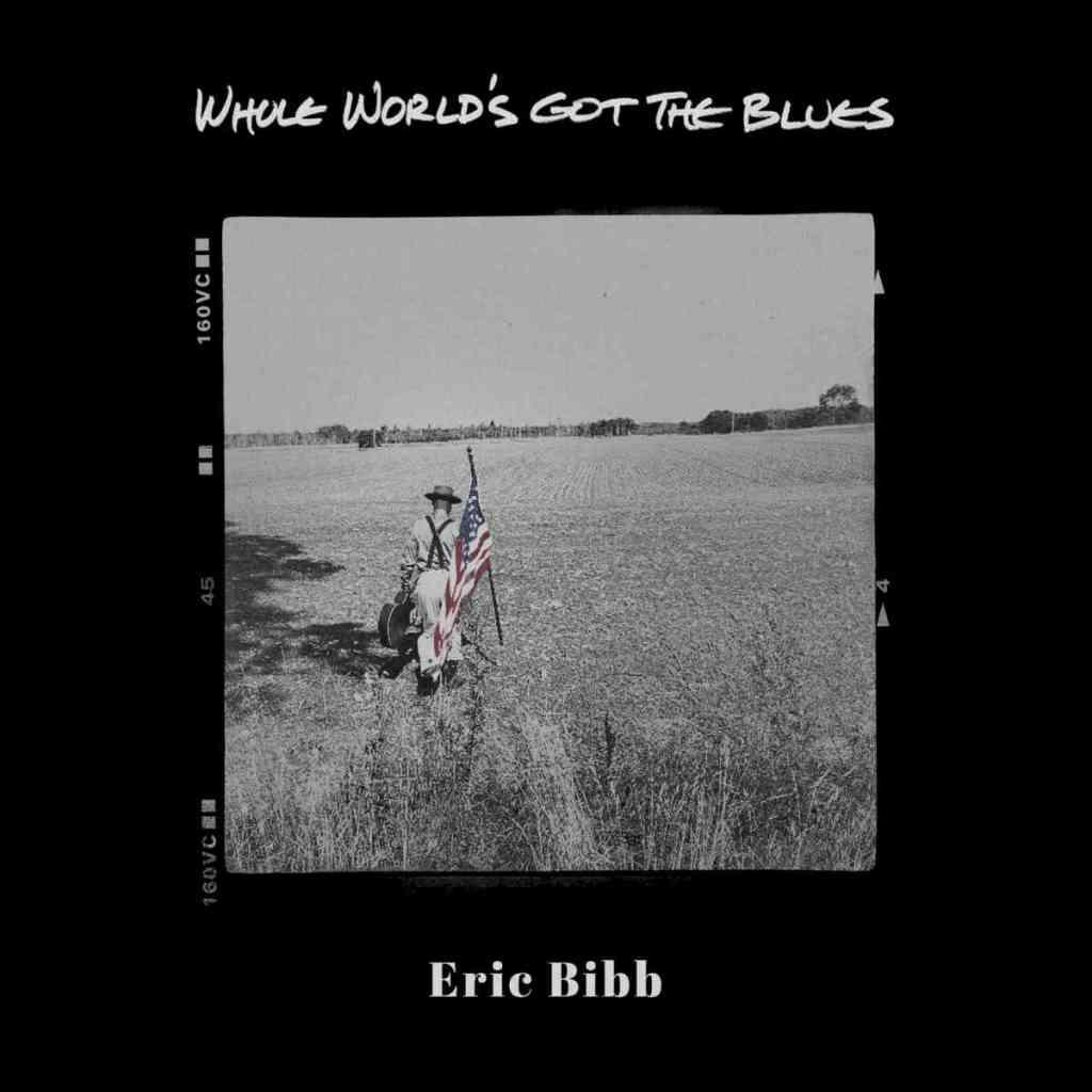 Whole World's Got The Blues