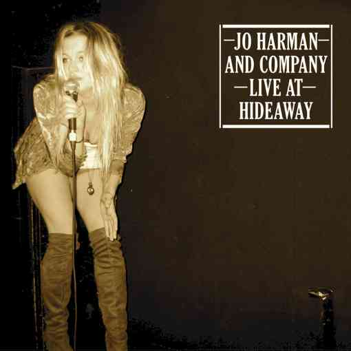 Jo Harman and Company - Live at the Hideaway