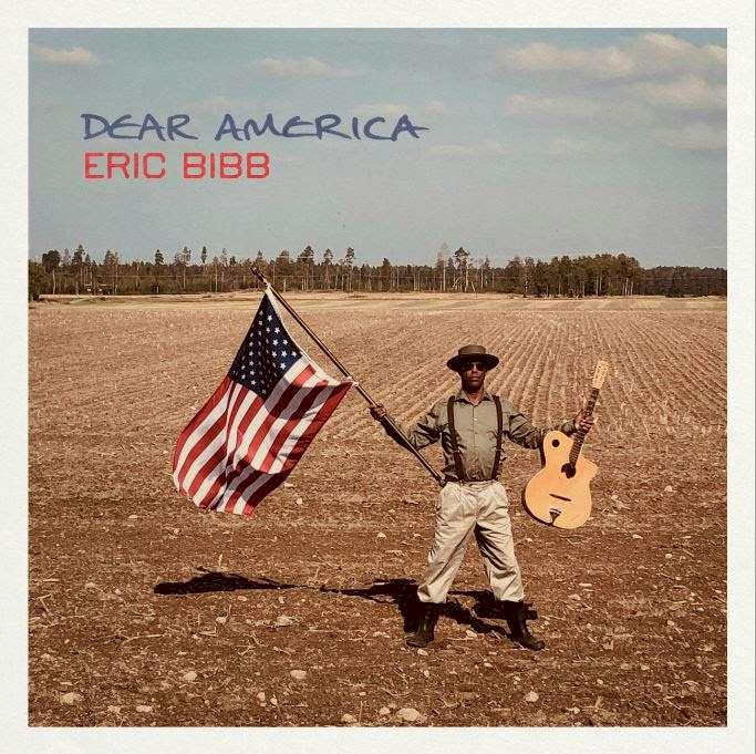 Dear America Eric Bibb
