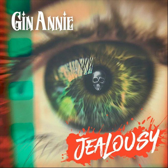 Gin Annie Jealousy